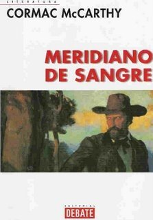 Meridiano de Sangre. Cormac McCarthy
